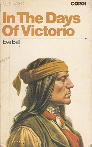 In the Days of Victorio By Eve Ball