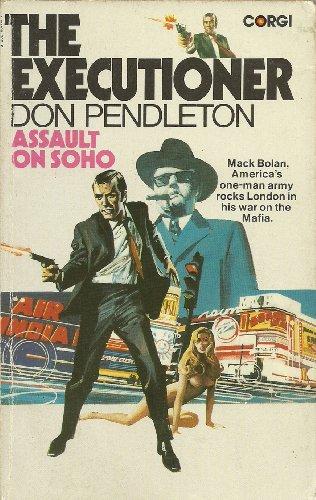 Assault on Soho By Don Pendleton