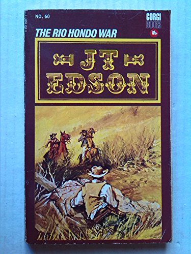 The Rio Hondo war By J. T Edson