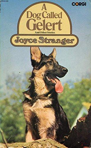 Dog Called Gelert By Joyce Stranger