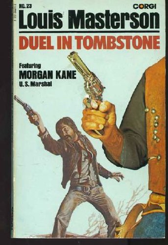 Duel in Tombstone By Louis Masterson