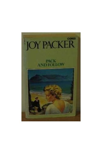 Pack and Follow By Joy Packer