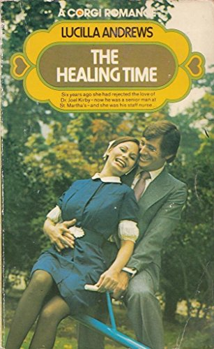 The healing time By Lucilla Andrews