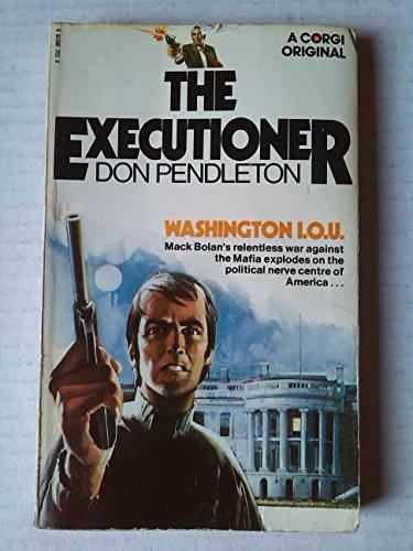 Executioner-Washington I.O.U. By Don Pendleton