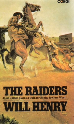 The Raiders By Will Henry