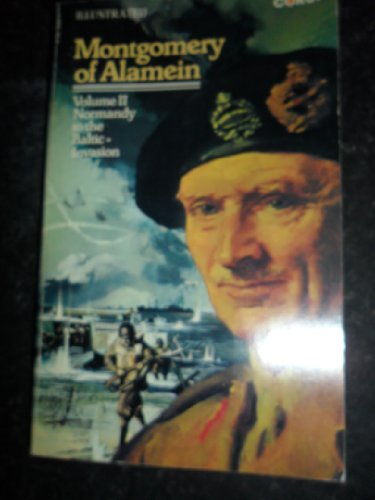 Normandy to the Baltic: v. 2: Victory by Bernard Law Montgomery of Alamein, Viscount