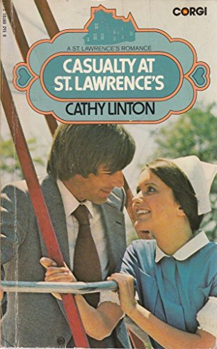 Casualty at St.Lawrence's By Cathy Linton