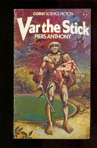 Var the Stick By Piers Anthony