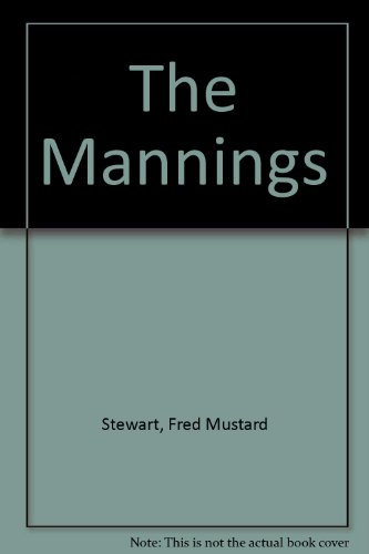 The Mannings By Fred Mustard Stewart