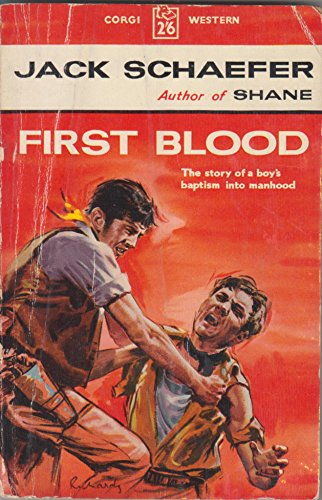 First Blood By Jack Schaefer