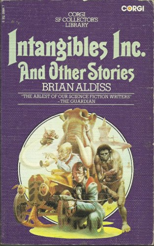 Intangibles Inc. and Other Stories By Brian Aldiss