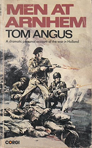 Men at Arnhem By Geoffrey Powell