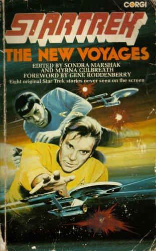 The New Voyages (Star Trek) Edited by Sondra Marshak