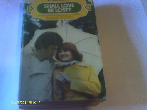 Shall Love be Lost? By Iris Bromige