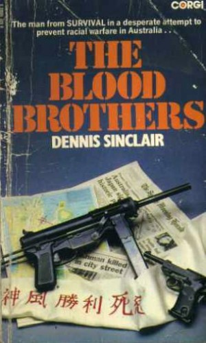 Blood Brothers By Dennis Sinclair