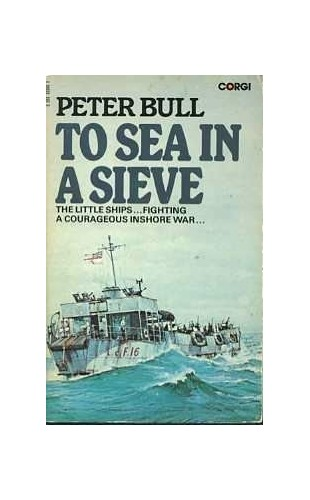 To sea in a sieve By Peter Bull