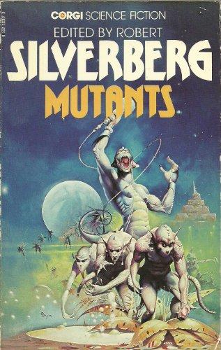 Mutants By Edited by Robert Silverberg