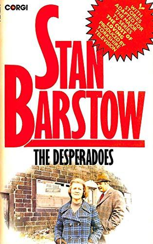The desperadoes, and other stories By Stan Barstow