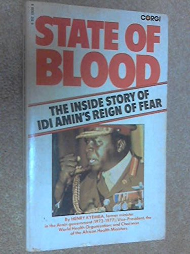 State of blood: The inside story of Idi Amin By Henry Kyemba