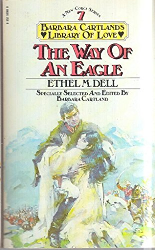 Way of an Eagle By Ethel M. Dell