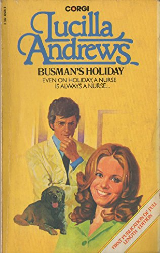 Busman's Holiday By Lucilla Andrews