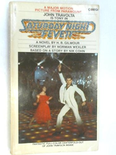 Saturday Night Fever By H.B. Gilmour