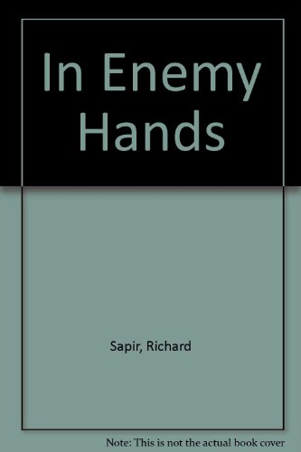 In Enemy Hands By Richard Sapir