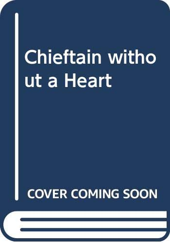 Chieftain without a Heart By Barbara Cartland