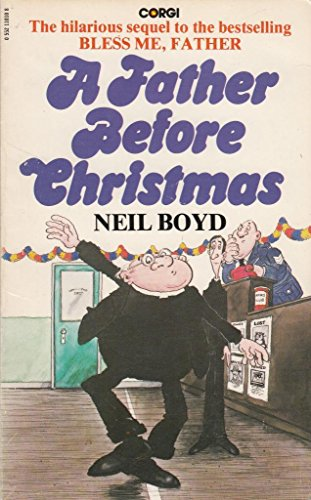 Father Before Christmas By Neil Boyd