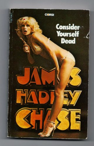 Consider Yourself Dead By James Hadley Chase