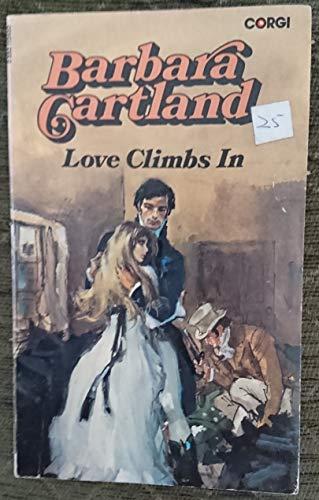 Love Climbs in By Barbara Cartland