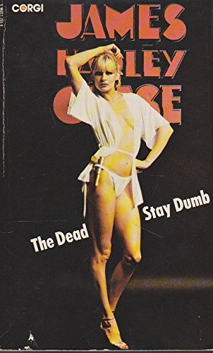 Dead Stay Dumb By James Hadley Chase