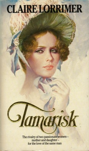 Tamarisk By Claire Lorrimer