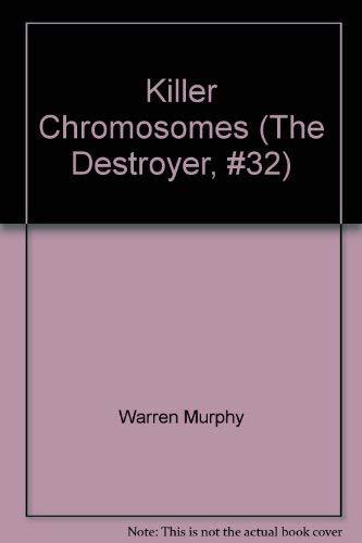 Killer Chromosomes By Richard Sapir
