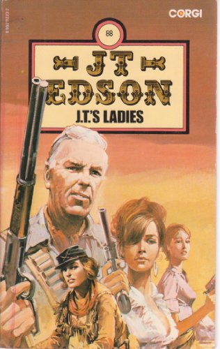 J. T.'s Ladies By J. T. Edson