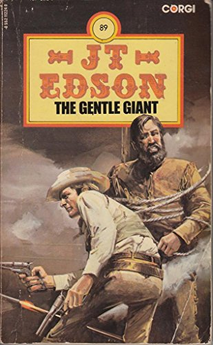 Gentle Giant By J. T. Edson