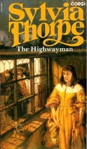 The Highwayman By Sylvia Thorpe