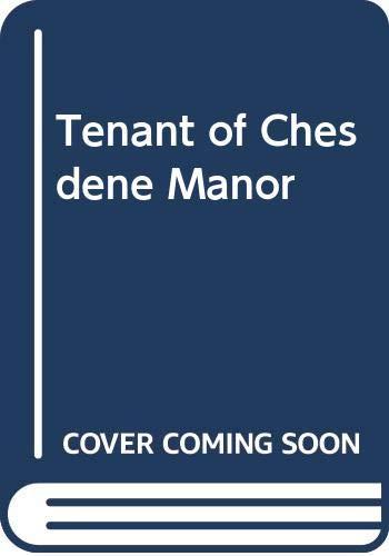 Tenant of Chesdene Manor By Alice Chetwynd Ley