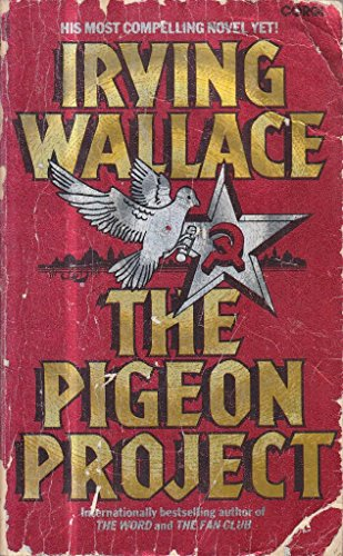 Pigeon Project By Irving Wallace