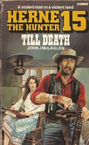 Till Death By John J. McLaglen