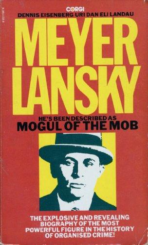 Meyer Lansky By Dennis Eisenberg