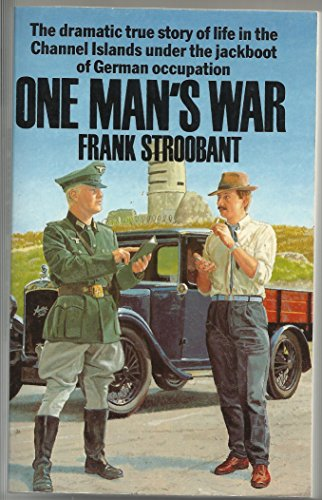 One Man's War By Frank Stroobant