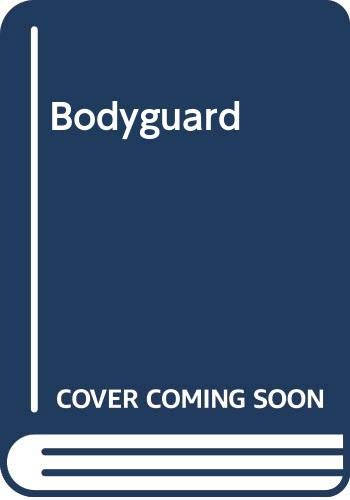 Bodyguard By James W. Marvin