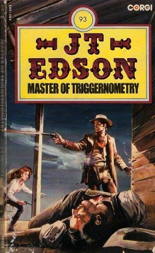 Master of Triggernometry By J. T. Edson
