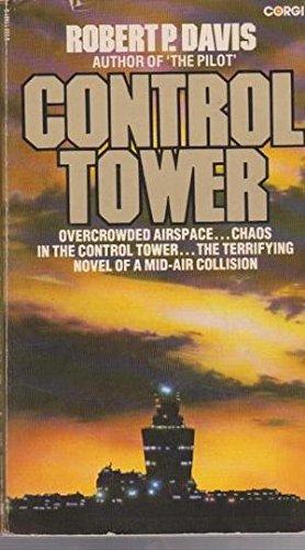 Control Tower By Robert P. Davis