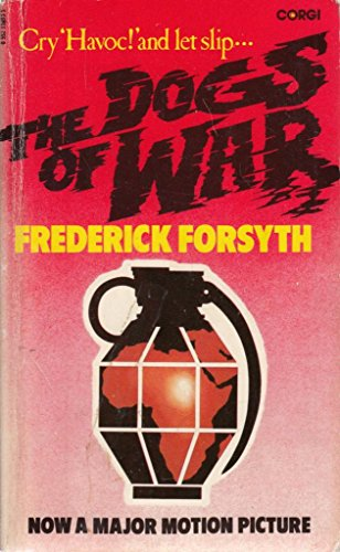 THE DOGS OF WAR. By Frederick. Forsyth