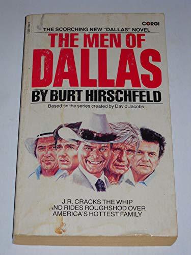 Men of Dallas By Burt Hirschfeld