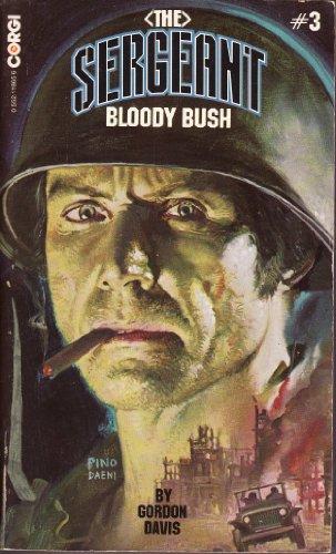 Bloody Bush By Gordon Davis