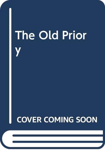 The Old Priory By Norah Lofts