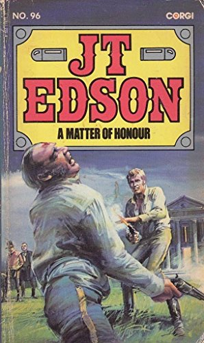 Matter of Honour By J. T. Edson